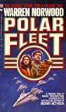 Polar Fleet, Warren C. Norwood, 0553248774