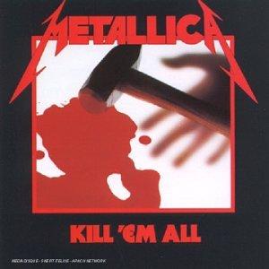 vignette de 'Kill 'em all (Metallica )'