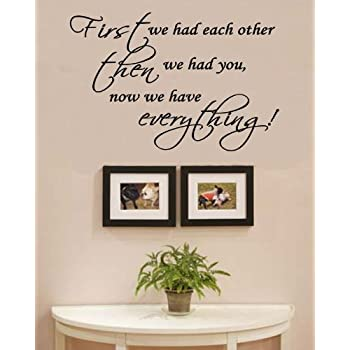 First We Had Each OtherNursery Room Decal Wall Quote Vinyl Love - How to get vinyl lettering to stick to textured walls