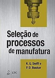 Seleção de Processos de Manufatura