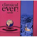 classical ever! carols