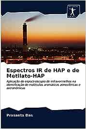 Espectros IR de HAP e de Metilato-HAP: Aplicação de espectroscopia de infravermelhos na identificação de moléculas aromáticas atmosféricas e astronómicas