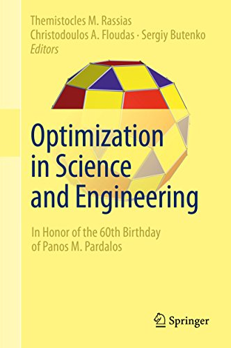 Download Optimization in Science and Engineering: In Honor of the 60th Birthday of Panos M. Pardalos Pdf