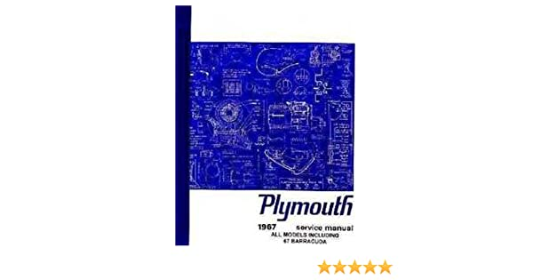 Magnificent Factory Shop Service Manual For 1967 Plymouth Barracuda Wiring Database Gramgelartorg