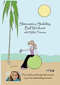 Slimnastics Stability Ball Workout