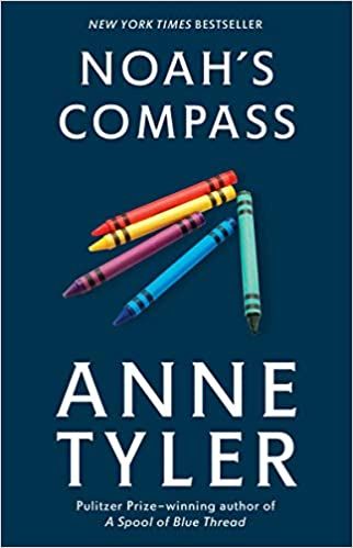 Noah S Compass A Novel Amazon Fr Anne Tyler Livres