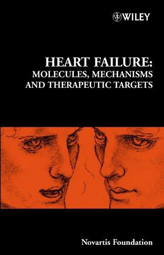 Heart Failure: Molecules, Mechanisms and Therapeutic Targets (Novartis Foundation Symposia) pdf