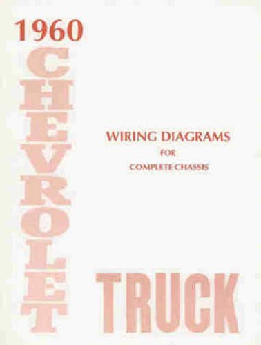 1960 CHEVROLET TRUCK & PICKUP COMPLETE 10 PAGE SET OF FACTORY ELECTRICAL WIRING DIAGRAMS & SCHEMATICS GUIDE Covers panel, platform, suburban, light, medium and heavy duty truck Models including ½-ton, ¾-ton, 1-ton, 1 ½-ton, 2-ton. CHEVY 60 (Complete Set Truck Wiring)