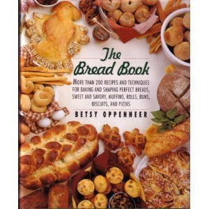 the-bread-book-more-than-200-recipes-and-techniques-for-baking-and-shaping-perfect-breads-sweet-and-