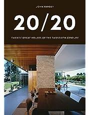 20/20: Twenty Great Houses of the Twentieth Century