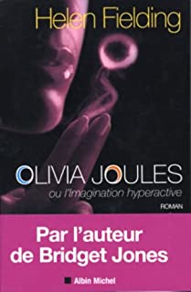 Olivia Joules ou l'imagination hyperactive, Fielding, Helen