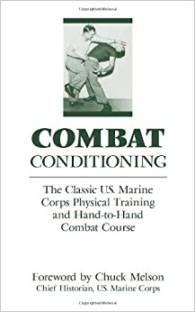 Amazon combat conditioning the classic us marine corps combat conditioning the classic us marine corps physical training and hand to hand combat course classic us marine corps physical training and sciox Images