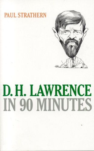 Read Online D.H. Lawrence in 90 Minutes (Great Writers in 90 Minutes Series) ebook