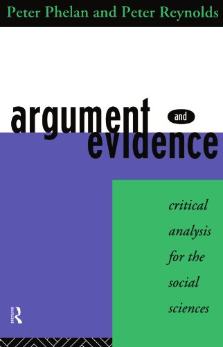 Argument and Evidence: Critical Analysis for the Social Sciences