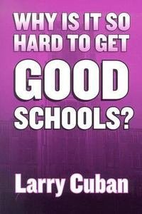 Why Is It So Hard to Get Good Schools? pdf