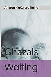 Waiting: Ghazals