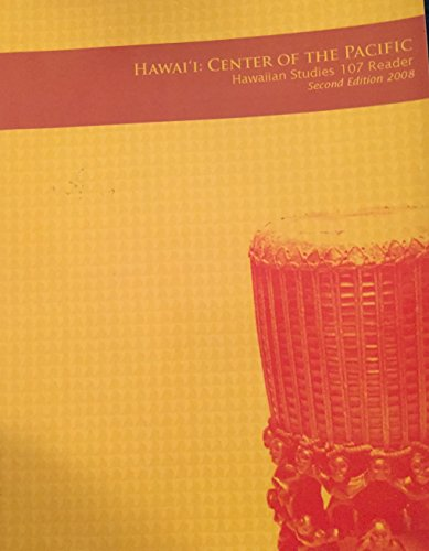 Hawai'i: Center of the Pacific (Hawaiian Studies 107 - Center Hawaiian