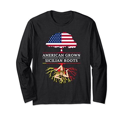 Unisex American Grown with Sicilian Roots Long Sleeve T-Shirt 2XL Black (Sicilian Unisex T-shirt)