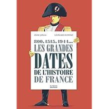 Grandes dates de l'histoire de France (Les)