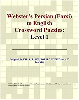 Websters Persian Farsi To English Crossword Puzzles Level 1 Philip M Parker 9780497831226 Amazon Books