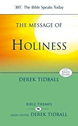 Message of Holiness (The Bible Speaks Today)