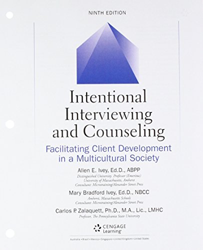 Bundle: Intentional Interviewing and Counseling: Facilitating Client Development in a Multicultural Society, Loose-Leaf Version, 9th + MindTap Counseling, 1 term (6 months) Printed Access Card from Brooks / Cole
