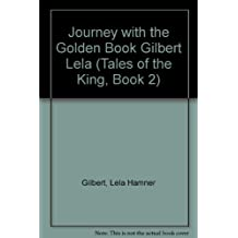 The Journey With the Golden Book (Tales of the King, Book 2)