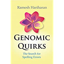 Genomic Quirks: The Search for Spelling Errors