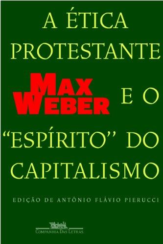 A ética protestante e o ''espírito'' do capitalismo