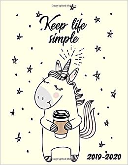 Keep Life Simple 2019-2020: Two Year Fantasy Unicorn Daily ...