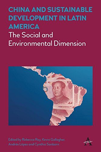 Books : China and Sustainable Development in Latin America: The Social and Environmental Dimension (Anthem Frontiers of Global Political Economy)