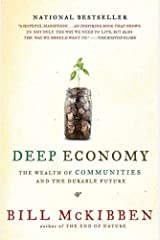 Deep Economy: The Wealth of Communities and the Durable Future Kindle Edition