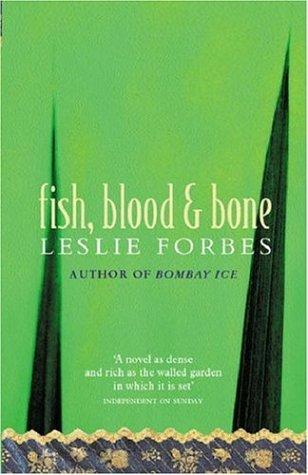 Fish, Blood and Bone