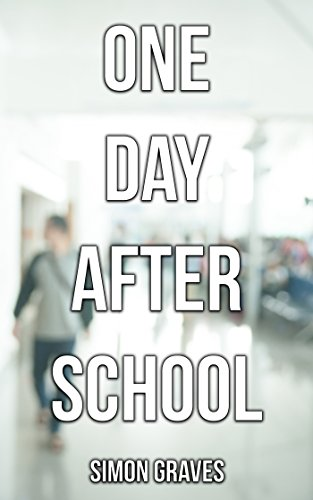 Download PDF One Day After School
