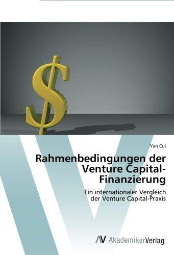 Download Rahmenbedingungen der Venture Capital-Finanzierung: Ein internationaler Vergleich  der Venture Capital-Praxis (German Edition) pdf