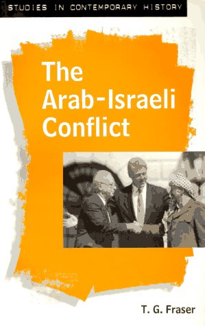 The Arab-Israeli Conflict (Studies in Contemporary History)