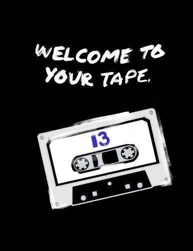 Welcome To Your Tape: