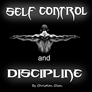 Self Control and Discipline Audiobook