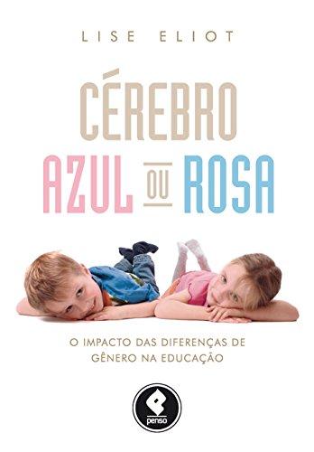 Cérebro Azul ou Rosa: O Impacto das Diferenças de Gênero na Educação