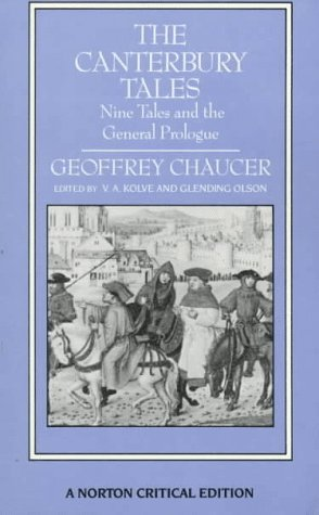 The Canterbury Tales: Nine Tales and the General Prologue (Norton Critical Editions)