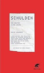 Schulden: Die ersten 5000 Jahre (German Edition)