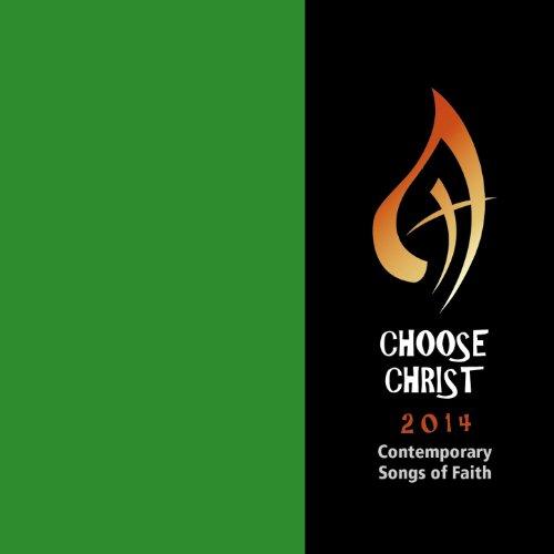 Choose Christ 2014