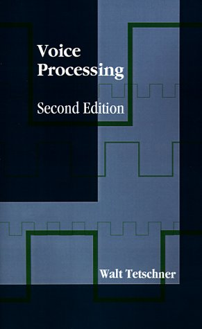 Voice Processing (Artech House Telecommunications Library)