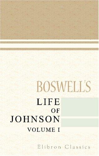 Boswell's Life of Johnson: Volume 1 pdf