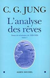 L'analyse des rêves : Tome 1, Notes du séminaire de 1928-1930