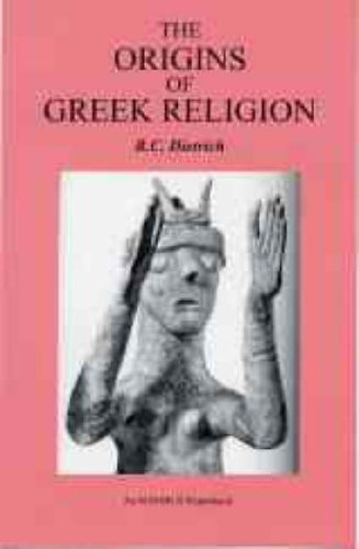 The Origins of Greek Religion (Bristol Phoenix Press - Ignibus Paperbacks)