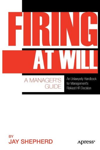[PDF] Firing at Will: A Manager?s Guide Free Download | Publisher : Apress | Category : Business | ISBN 10 : 1430237384 | ISBN 13 : 9781430237389