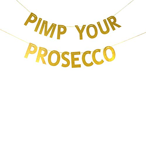 Pimp Your Prosecco Banner Sign Garland, Mimosa Drink Brunch Party Decorations, Bridal Shower, Wedding, Birthday, Reception, Bar, Baby Shower