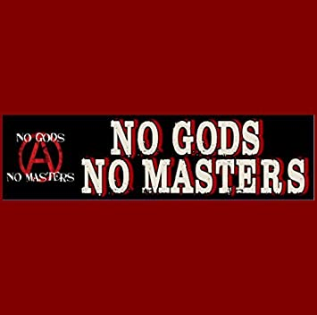No gods no masters sticker buy 2 get 1 free
