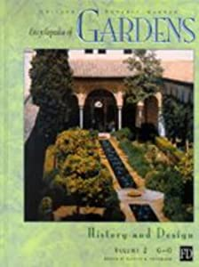 Encyclopedia of Gardens: History and Design Candice A. Shoemaker